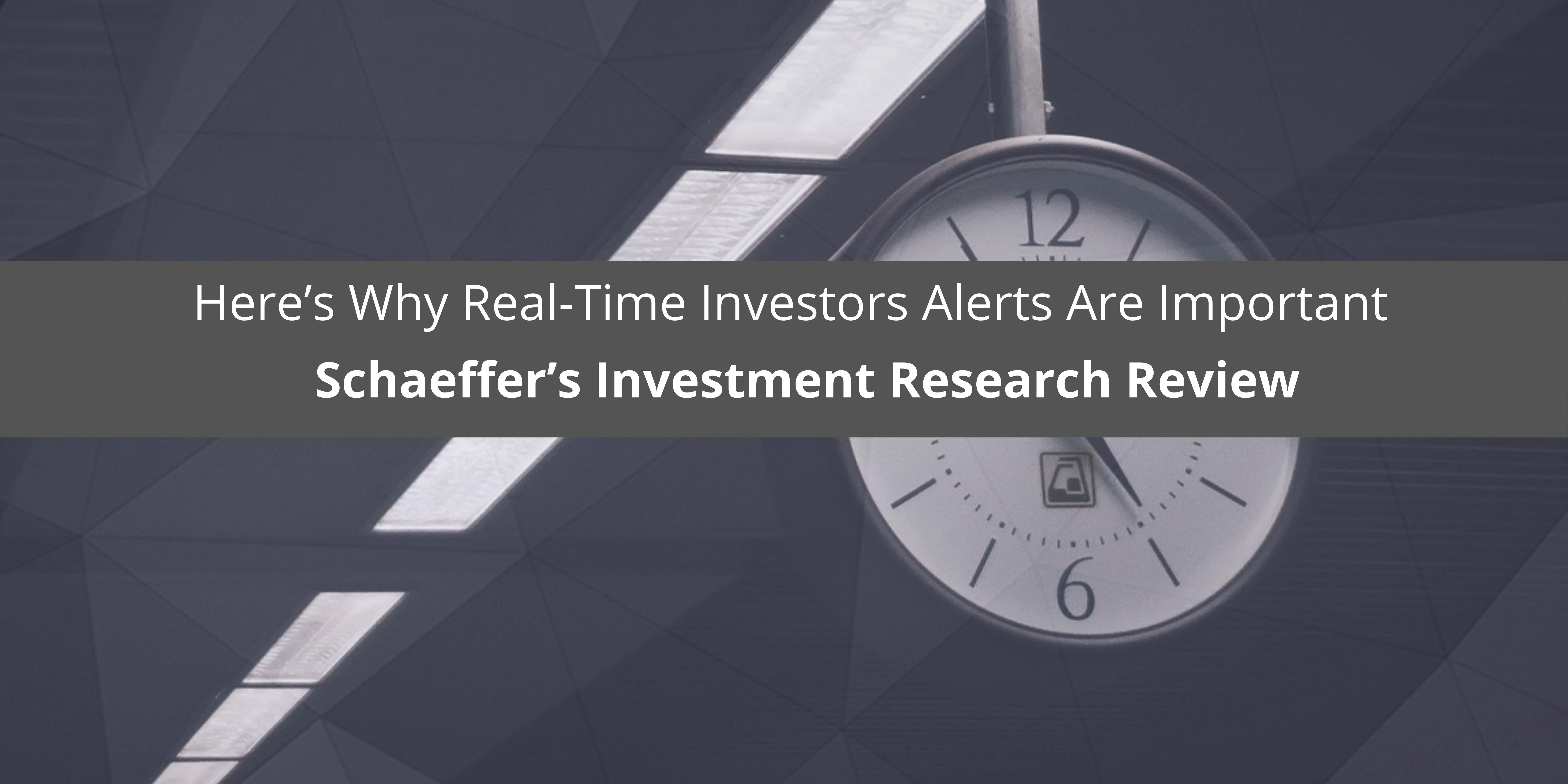 Schaeffer's Investment Research Review: Here's Why Real-Time Investors Alerts Are Important